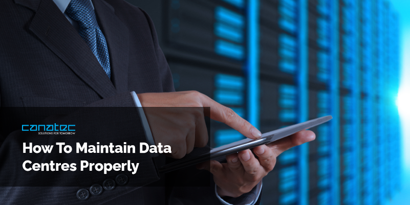 How To Maintain Data Centres Properly